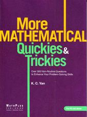 More Mathematical Quickies & Trickies