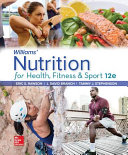 Loose Leaf for Williams  Nutrition for Health  Fitness and Sport Book