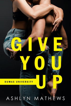 Give You Up