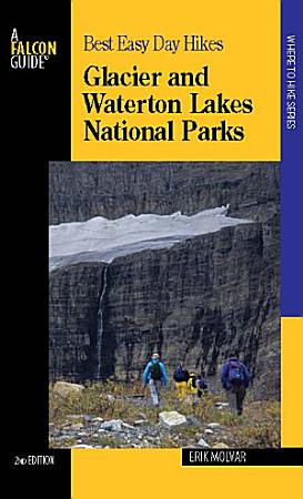 Best Easy Day Hikes Glacier and Waterton Lakes National Parks  2nd PDF