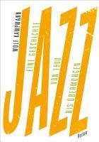 Jazz  Eine Geschichte von 1900 bis   bermorgen PDF