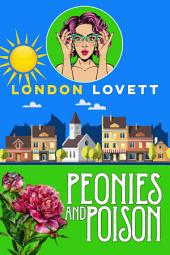 Peonies and Poison: Cozy Mystery