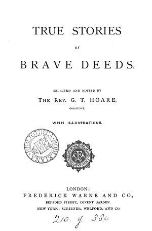 True Stories of Brave Deeds