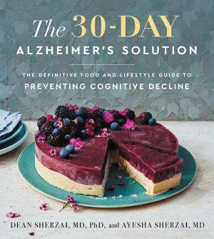 The 30 Day Alzheimer s Solution