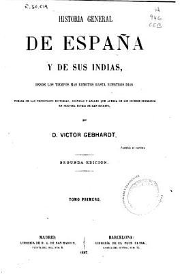Historia general de Espa  a y de sus Indias PDF