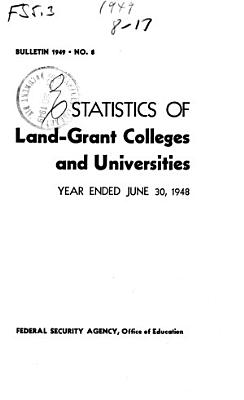 Statistics of Land grant Colleges and Universities