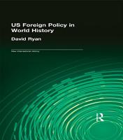 US Foreign Policy in World History PDF