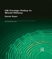 US Foreign Policy in World History