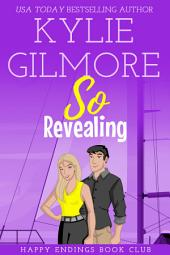 So Revealing: Happy Endings Book Club series, Book 3