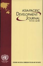 Asia-Pacific Development Journal: Volume 12, Issue 1