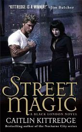 Street Magic: A Black London Novel