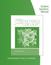 Student Solutions Manual for Waner/Costenoble's Finite Math & Applied Calculus, 6th: Edition 6