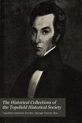 The Historical Collections of the Topsfield Historical Society: Volume 20