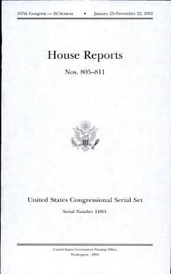 United States Congressional Serial Set  Serial No  14801  House Reports Nos  805 811