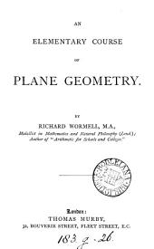 An Elementary Course of Plane Geometry