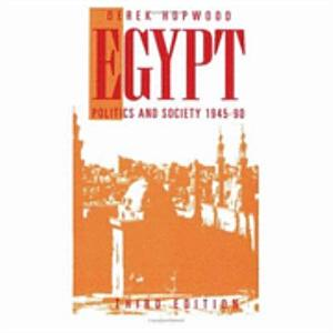 Egypt, Politics and Society, 1945-1990