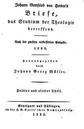 Briefe, das Studium der Theologie betreffend: nach der zweiten verbesserten Ausgabe 1785, Bände 3-4