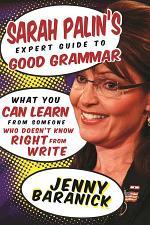 Sarah Palin's Expert Guide to Good Grammar