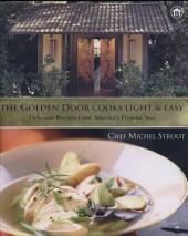 The Golden Door Cooks Light and Easy