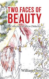 Two Faces of Beauty: A Collection of Micro Didactics
