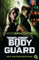 Bodyguard   Die Entscheidung PDF