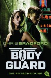 Bodyguard - Die Entscheidung