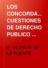 LOS CONCORDATOS: CUESTIONES DE DERECHO PUBLICO ECLESIASTICO