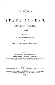 Calendar of State Papers  Domestic Series  of the Commonwealth  1649 1660 PDF