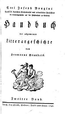 Handbuch der allgemeinen Litterargeschichte nach Heumanns Grundriss PDF