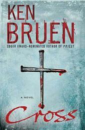 Cross: A Novel