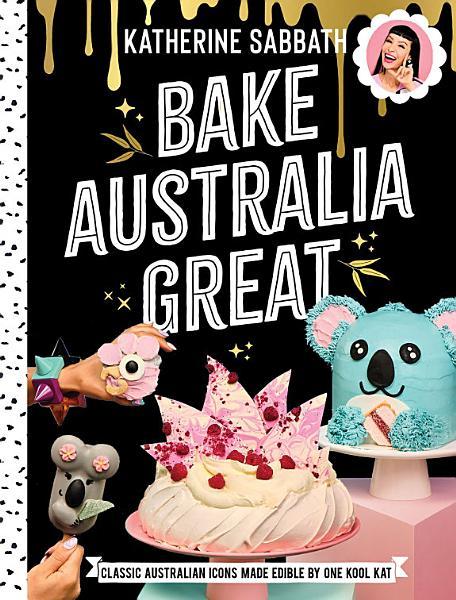 Download Bake Australia Great Book