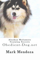 Alaskan Malamute Training Secrets PDF