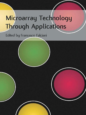 Microarray Technology Through Applications PDF