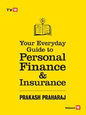 Your Guide Every Day Guide to Personal Finance and Insurance