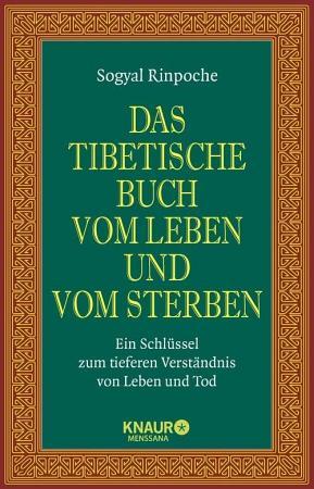 Das tibetische Buch vom Leben und vom Sterben PDF