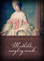 Mathilde, magt og maske
