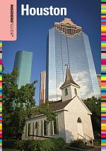 Insiders' Guide® to Houston, 2nd
