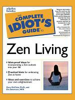 The Complete Idiot s Guide to Zen Living PDF