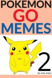 Pokemon Go Memes 2
