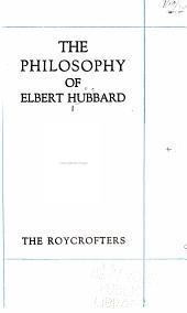 The Philosophy of Elbert Hubbard