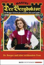 Der Bergdoktor - Folge 1842: Dr. Burger und eine verblendete Frau