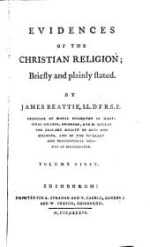 Evidences of the Christian Religion;: Briefly and Plainly Stated