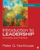 Introduction to Leadership: Concepts and Practice, Edition 3