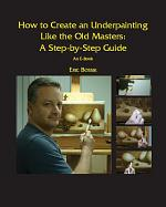How to Create an Underpainting Like the Old Masters