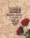 Prayer  Wireless Access to God With No Roaming Fee