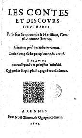 Les Contes et discours d'Eutrapel par le feu Seigneur de la Herissaye, gentil-homme breton [i. e. Noël Du Fail, Sonnet par Pibareil]...