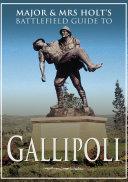 Gallipoli: Battlefield Guide