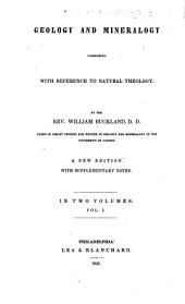 Geology and mineralogy considered with reference to natural theology: Volume 1
