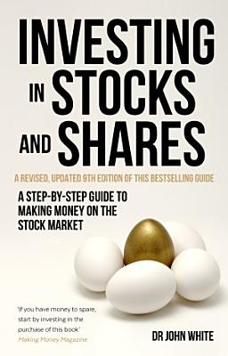 Investing in Stocks and Shares  9th Edition