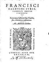 In praecipuas Justiniani Imp. Novellas: sive Authenticas constitutiones : Idem ad Aedilitium Edictum